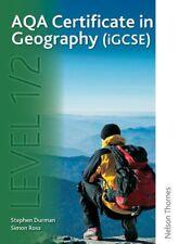 AQA Certificate in Geography (iGCSE) Level 1/2,Simon Ross, Judith Canavan, Alis