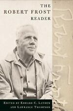 The Robert Frost Reader: Poetry and Prose (Paperback or Softback)