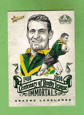 2008 RUGBY LEAGUE CENTENARY IMMORTALS  CARD - IMSK5 #326  GRAEME LANGLANDS, ST G
