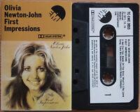 OLIVIA NEWTON-JOHN - FIRST IMPRESSIONS (EMI TCEMC3055) 1974 UK CASSETTE TAPE