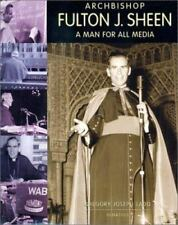 ARCHBISHOP FULTON J. SHEEN - A MAN FOR ALL MEDIA BY GREGORY JOSEPH LADD