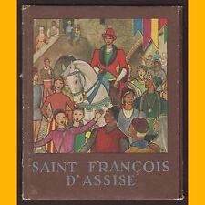 SAINT FRANÇOIS D'ASSISE Jacques Michel Cyril Éditions Alsatia 1943