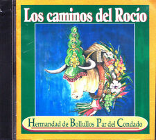 HERMANDAD DE BOLLULLOS PAR DEL CONDADO-LOS CAMINOS DEL ROCIO CD ALBUM 2003