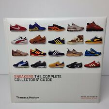 Sneakers: The Complete Collectors' Guide by Unorthodox Styles Hardback Book
