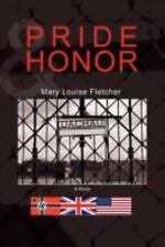 Pride and Honor by Mary Fletcher (2008, Paperback)