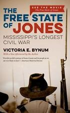 The Free State of Jones, Movie Edition: Mississippi's Longest Civil War (The Fr
