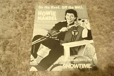 HOWIE MANDEL 1993 Showtime ad 'On The Road. Off The Wall', Deal or No Deal star