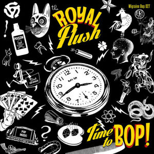 """THE ROYAL FLUSH Time To Bop 7"""" vinyl single rockabilly NEW numbered ltd edition"""