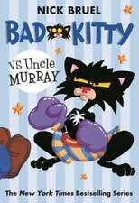 Bad Kitty vs Uncle Murray: The Uproar at the Front Door by Bruel, Nick