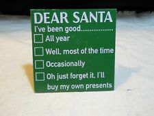 "New listing New ~ Décor Wooden Tabletop Plaque Sign ~ ""Dear Santa�"