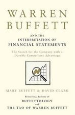 Warren Buffett and the Interpretation of Financial Statements: The Search for th