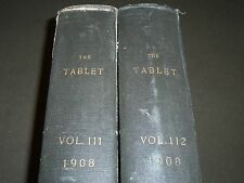 1908 THE TABLET A WEEKLY NEWSPAPER & REVIEW 2 BOUND VOLUMES 111 & 112 - R 1060
