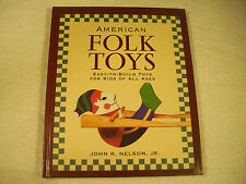 American Folk Toys Easy-to-Build Toys for Kids of All Ages Nelson Jr LN 121-5D