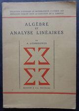 Algèbre et Analyse Linéaires par A. Lichnerowicz - 1947