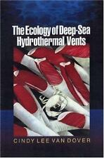 The Ecology of Deep-Sea Hydrothermal Vents, Van Dover, Cindy Lee, Good Book