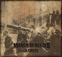 MARCH OF HEROES - La Chute CD  Von Thronstahl Arditi Triarii Arditi Toroidh