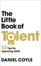 The Little Book Of Talent par Coyle Daniel Nouveau Livre,(Livre de Poche)