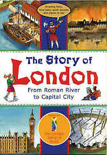 Very Good, The Story of London: From Roman River to Capital City (Travel), Mayna