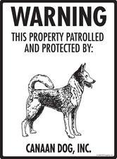 "Warning! Canaan Dog - Property Protected Aluminum Dog Sign - 9"" x 12"""
