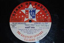 "16"" Radio Transcription ""STARS ON PARADE"" #523 + 524 Perry Como, Herbert Coleman"