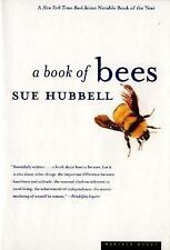 A Book of Bees : And How to Keep Them by Sue Hubbell (1988 ED., Paperback) Lk/N