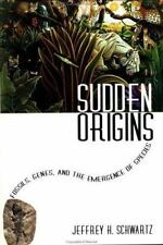Sudden Origins: Fossils, Genes, and the Emergence of Species-ExLibrary
