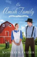 An Amish Family: Four Stories [Thorndike Press Large Print Christian Fiction]