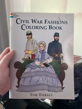 Dover Fashion Coloring Book: Civil War Fashions Coloring Book by Tom Tierney