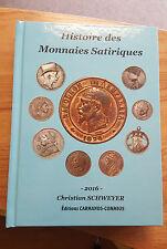 Histoire des monnaies satiriques