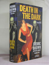 1st, The Fredric Brown Mystery Library 2: Death in the Dark, Haffner Press, 2017