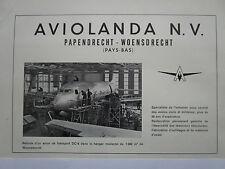 6/1958 PUB AVIOLANDA NV PAPENDRECHT WOENSDRECHT DC-6 AIRCRAFT ORIGINAL FRENCH AD