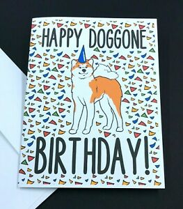 Akita Dog Happy Birthday Card Funny Dog Breed Note Card for All Ages