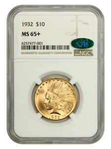 1932 $10 NGC/CAC MS65+ Beautiful Cartwheel Luster! - Indian Eagle - Gold Coin