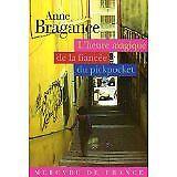 Anne Bragance - L'heure magique de la fiancée du pickpocket - 2005 - Broché