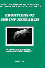 Frontiers of Shrimp Research, Volume 22 (Developments in Aquaculture and Fisheri