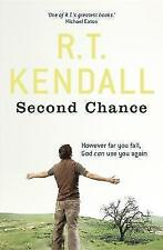 Second Chance: Whatever Your Failing, God Can Use You Again by R. T. Kendall ...
