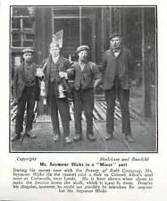 1907 Mr Seymour Hicks As A Miner Col Allen's Cudworth Mine