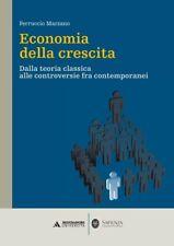 Ferruccio Marzano - ECONOMIA DELLA CRESCITA Dalla teoria classica alle...