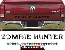 Truck Tailgate Zombie Hunter Bed Decal Graphic Letters  Fits SUV 4x4 car truck