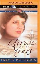 De Roses: Across the Years 2 by Tracie Peterson (2015, MP3 CD, Abridged)