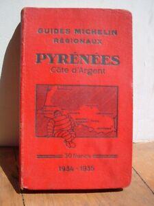 """MICHELIN  guide regionaux """"PYRENNEES cote d'argent """" 1934/1935"""""""