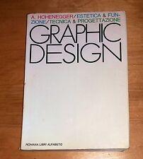 Graphic design: estetica & funzione, tecnica & progettazione - Alfred Hohenegger