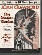 I've Waited A Lifetime for You 1929 Joan Crawford Our Modern Maidens Sheet Music
