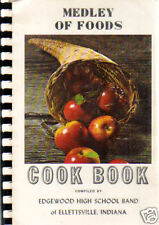 *ELLETTSVILLE IN 1972 VINTAGE *MEDLEY OF FOODS COOK BOOK *EDGEWOOD HIGH SCHOOL