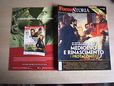 FOCUS STORIA COLLECTION=MEDIOEVO E RINASCIMENTO - I PROTAGONISTI=
