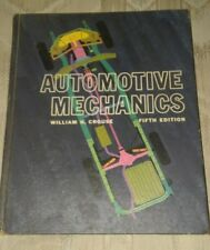 Automotive Mechanics 5th Edition 1965 William H Crouse Hardcover Book