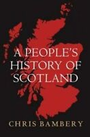 People's History of Scotland ' Bambery,Chris