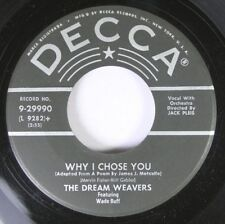 50'S & 60'S 45 The Dream Weavers - Why I Chose You / Give Us This Day On Decca