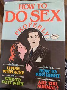 How to Do Sex Properly Paperback Bruce, Herridge, Bridgid, Rowe, Colin Aiken
