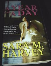 A Year and a Day by Sara M. Harvey 1st 2006 Paperback